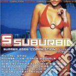 Artisti Vari - Suburbia Summer 2006 cd musicale di ARTISTI VARI