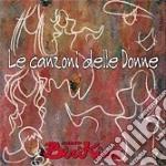 Radio Birikina - Le Canzoni Delle Donne cd musicale di ARTISTI VARI
