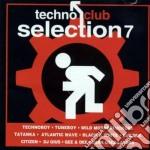 TECHNO CLUB SELECTION 7 cd musicale di ARTISTI VARI
