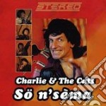 CD - CHARLIE & THE CATS - SO N'SEMA cd musicale di CHARLIE & THE CATS