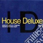 Artisti Vari - House Deluxe 06 cd musicale di ARTISTI VARI