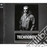 Technoboy - 10 Years Of Technoboy cd musicale di TECHNOBOY