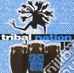 Tribal Nation 15 cd musicale di Artisti Vari