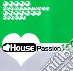 House Passion 15 cd musicale di ARTISTI VARI