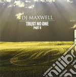 Trust no part 2 cd musicale di Maxwell Dj