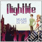 Nightlife miami dj s cd musicale di Artisti Vari