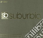 Suburbia luxury edition cd musicale di Artisti Vari