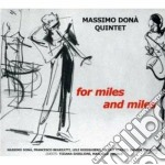 Massimo Dona' Quintet - For Miles And Miles cd musicale di Dona'quintet Massimo