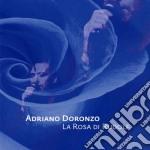 Adriano Doronzo - La Rosa Di Rudolf cd musicale di Adriano Doronzo