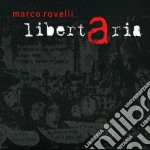 Marco Rovelli - Libertaria cd musicale di Marco Rovelli