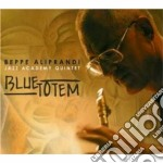 Beppe Aliprandi Jazz Academy 5.tet - Blue Totem cd musicale di Beppe Aliprandi