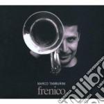 Marco Tamburini - Frenico cd musicale di Marco Tamburini