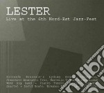 Lester - Live At 6th Nord-est J.f. cd musicale di LESTER