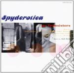 SPYDEROTICA cd musicale di Transistors