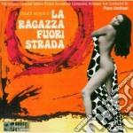 LA RAGAZZA FUORI STRADA cd musicale di O.S.T.