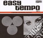 Easy Tempo Vol. 1 cd musicale di ARTISTI VARI