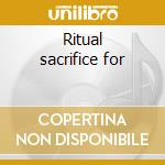 Ritual sacrifice for cd musicale di Tanga Human