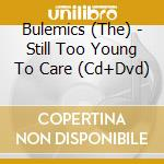 ....still too young to care cd musicale