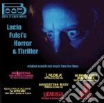 Lucio Fulci Horror & Thrillers cd musicale di O.S.T.