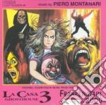 Piero Montanari - La Casa 3 / Frankenstein 2000 cd musicale di O.S.T.