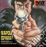 Napoli Spara! (Ltd Digipack) cd musicale di Mario Caiano
