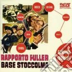 Armando Trovaioli - Rapporto Fuller Base Stoccolma cd musicale di Sergio Grieco