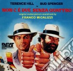 Franco Micalizzi - Non C'E' Due Senza Quattro cd musicale di Franco Micalizzi