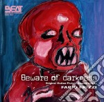 Beware Of Darkness cd musicale di Guillaume Beylard, Nima Rafighi