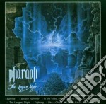 CD - PHARAOH - THE LONGEST NIGHT cd musicale di PHARAOH