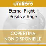Positive rage cd musicale