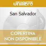 SAN SALVADOR cd musicale di MOONLIGHT v/s AZOTO