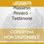 TESTIMONE cd musicale di Massimo Priviero