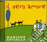 Apicella Mario - Il Vero Amore cd musicale di Mariano Apicella