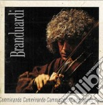 Angelo Branduardi - Camminando Camminando 2 cd musicale di Angelo Branduardi