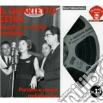 SASSOFONI E VECCHIE TROMBETTE(VIA SIAGO 10) N.13 cd musicale di Cetra Quartetto