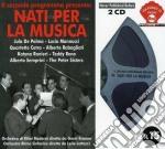 Nati Per La Musica cd musicale di ARTISTI VARI