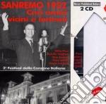 Sanremo 1952 - Cari Amici Vicini E Lontani cd musicale di Sanremo 1952 aa.vv.-