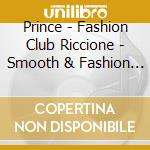PRINCE Fashion Club Riccione cd musicale di ARTISTI VARI by Moiraghi