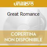 GREAT ROMANCE cd musicale di SCHLAKS STEVEN