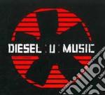 Diesel U-music Vol 1 Urban cd musicale