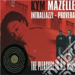 Kym Mazelle - The Pleasure Is All Mine cd musicale di Kym Mazelle