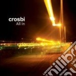 Crosbi - All In cd musicale di CROSBI