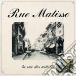 Rue matisse cd musicale di Artisti Vari