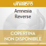 Reverse cd musicale di Amnesia
