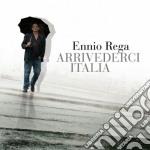 Ennio Rega - Arrivederci Italia cd musicale di Ennio Rega