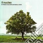 Il Nucleo - Io Prendo Casa Sopra Un Ramo Al Vento cd musicale di Nucleo Il