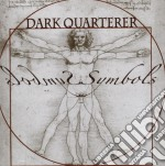 Symbols cd musicale di Quarterer Dark