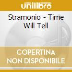 Time will tell cd musicale