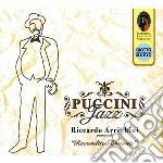 Riccardo Arrighini - Puccini Jazz cd musicale di ARRIGHINI RICCARDO