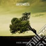 Artemista - Vivere Immobile cd musicale di Artemista